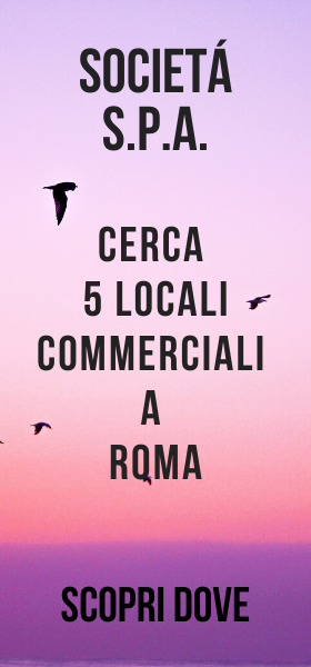 Spa cerca 5 locali commerciali a Roma in 5 quartieri differenti